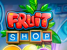 Fruit Shop Слот